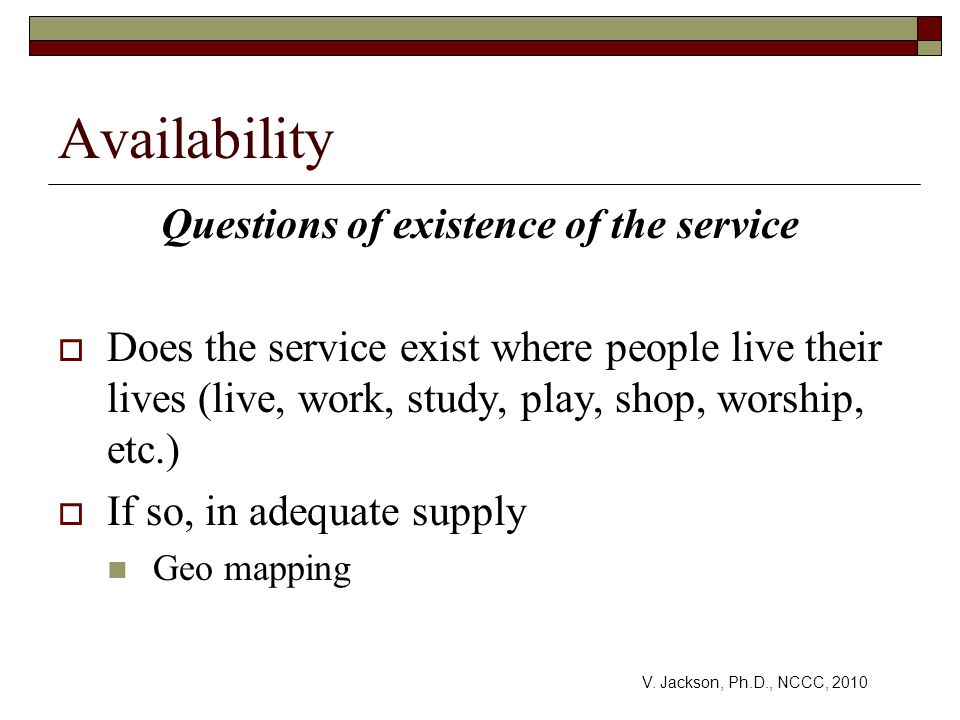Questions of existence of the service