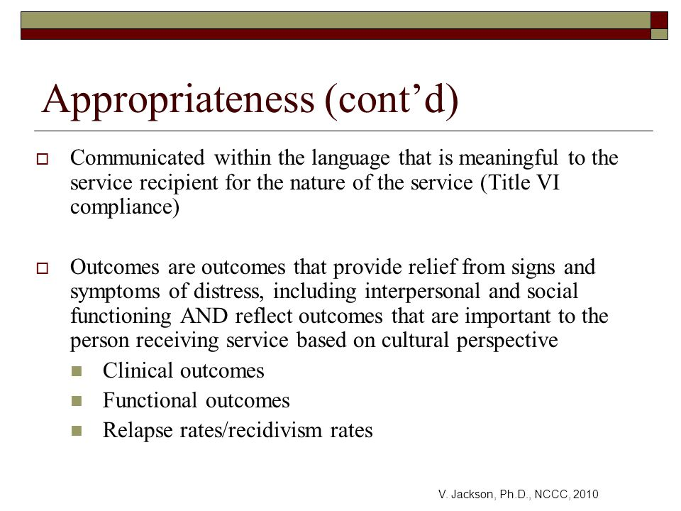 Appropriateness (cont'd)