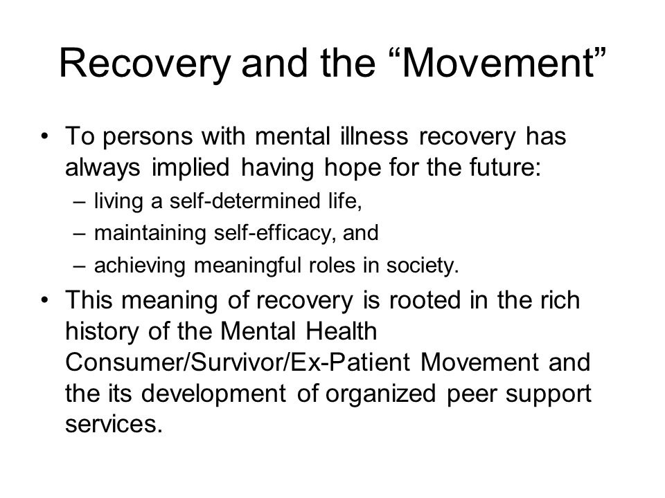 Recovery and the Movement