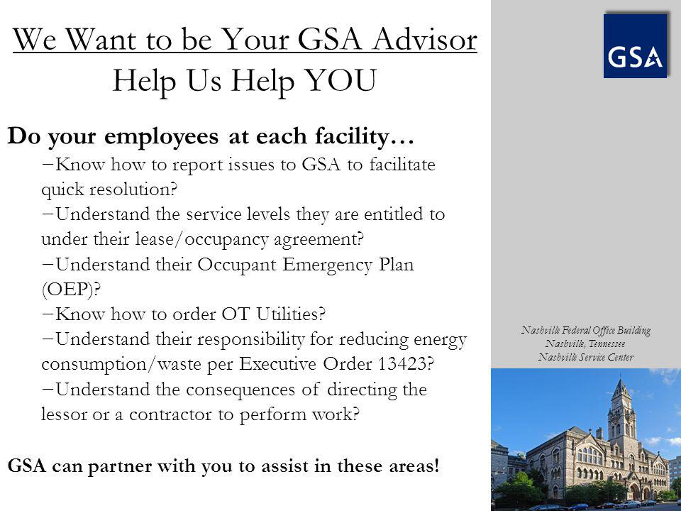 We Want to be Your GSA Advisor Help Us Help YOU