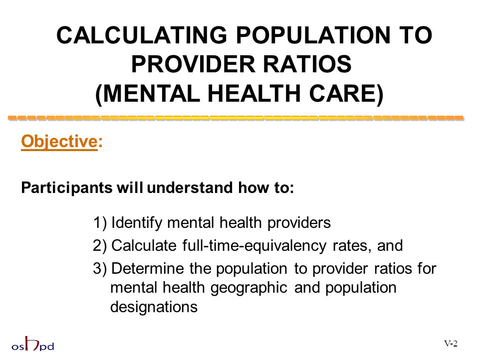 CALCULATING POPULATION TO PROVIDER RATIOS