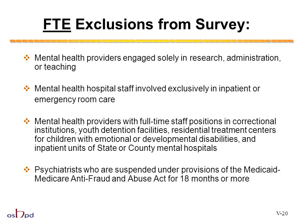 FTE Exclusions from Survey: