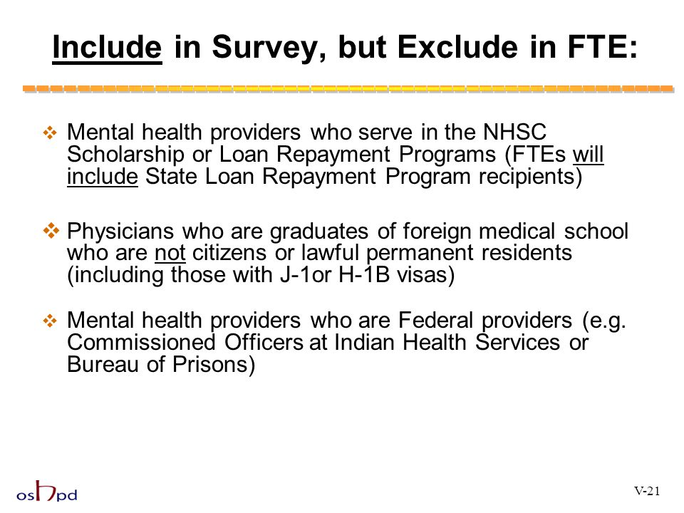 Include in Survey, but Exclude in FTE: