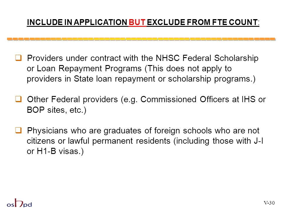 INCLUDE IN APPLICATION BUT EXCLUDE FROM FTE COUNT: