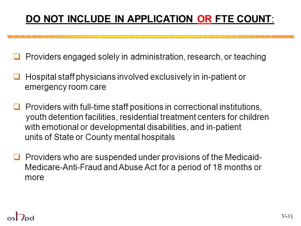 DO NOT INCLUDE IN APPLICATION OR FTE COUNT: