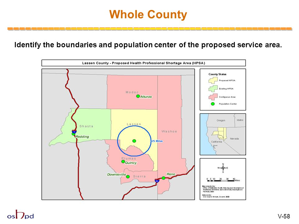 Whole County Identify the boundaries and population center of the proposed service area. V-58