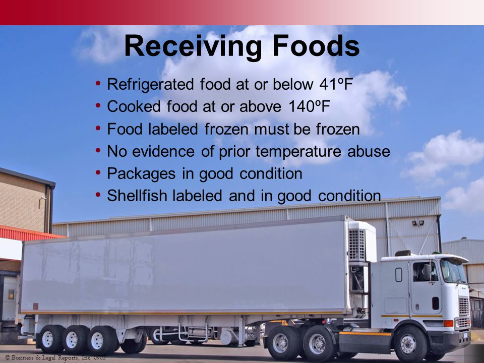 Receiving Foods Refrigerated food at or below 41ºF