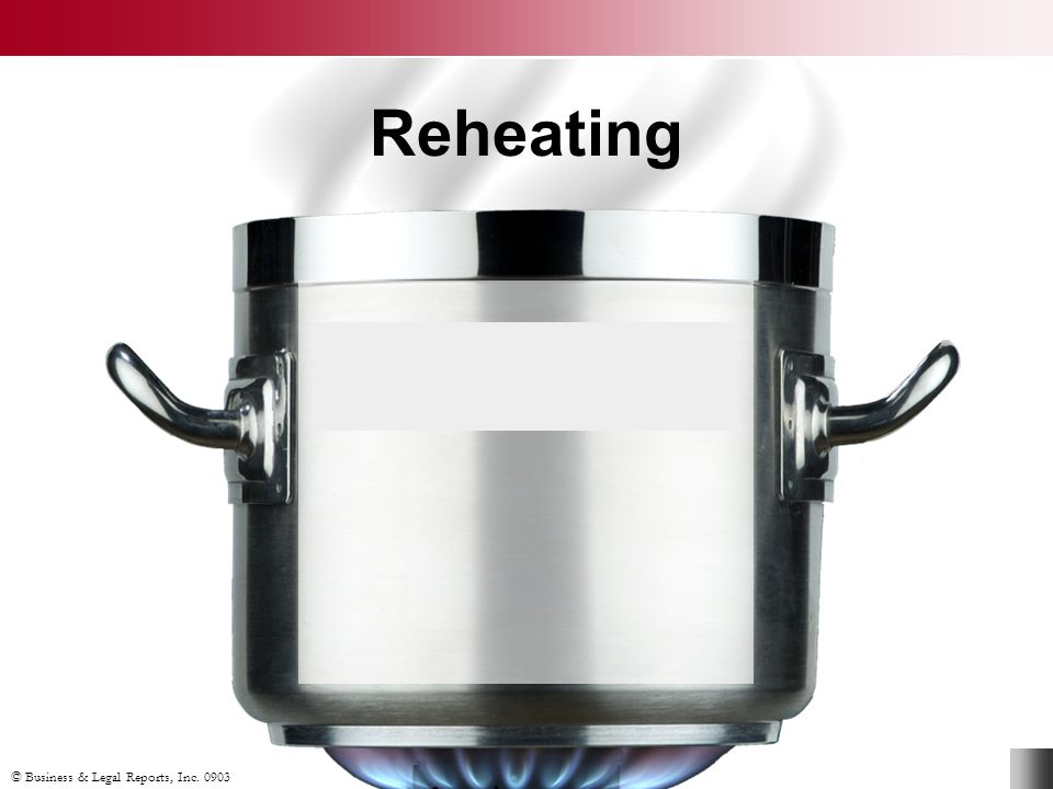 Reheating Reheat food up to 165ºF