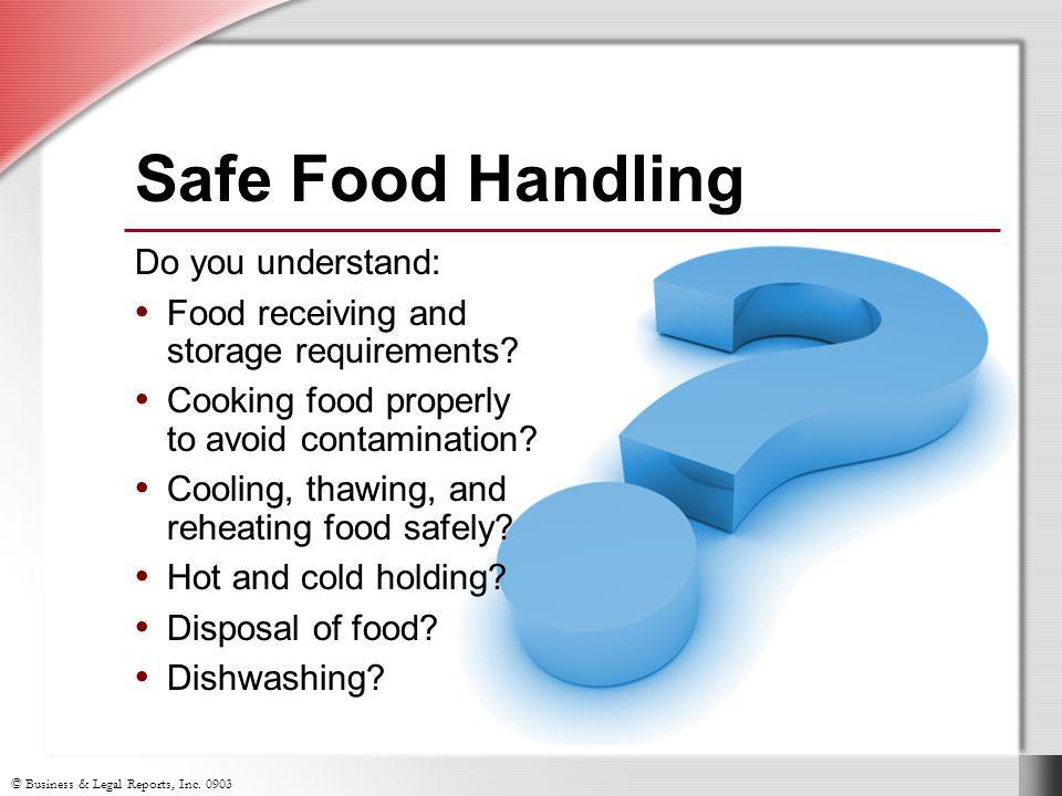 Safe Food Handling Do you understand: