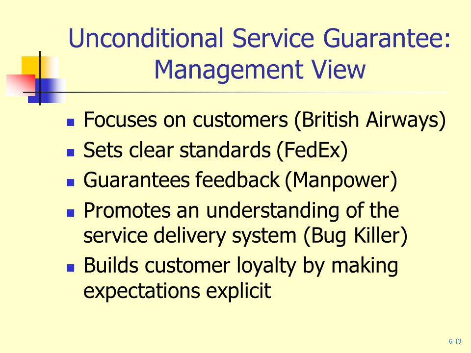 Unconditional Service Guarantee: Management View