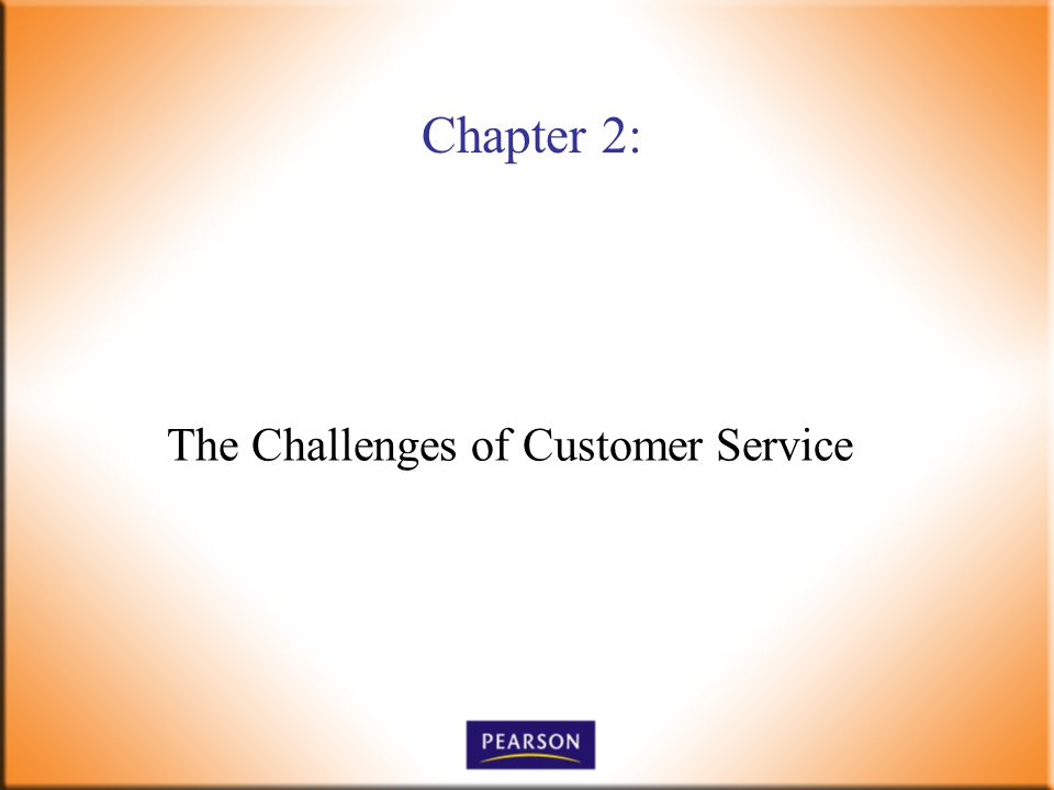 The Challenges of Customer Service