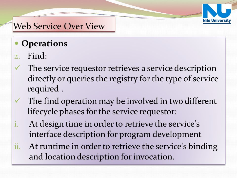 Web Service Over View Operations Find: