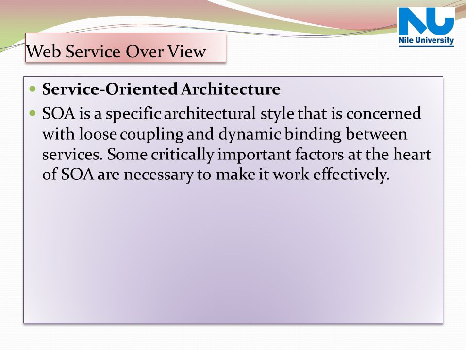 Web Service Over View Service-Oriented Architecture