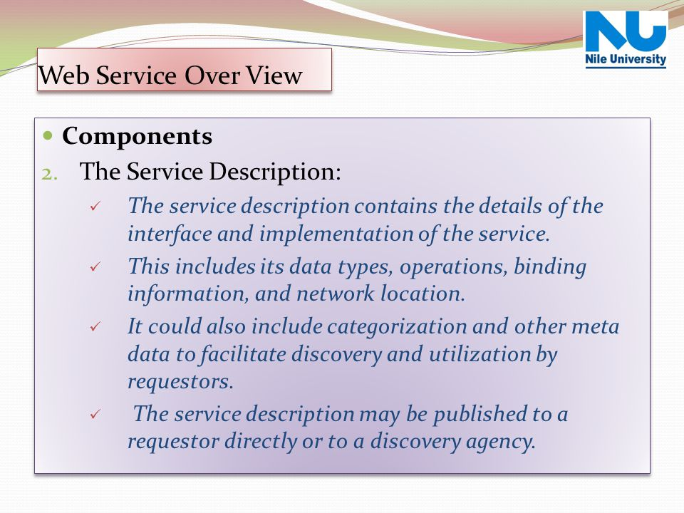 Web Service Over View Components The Service Description: