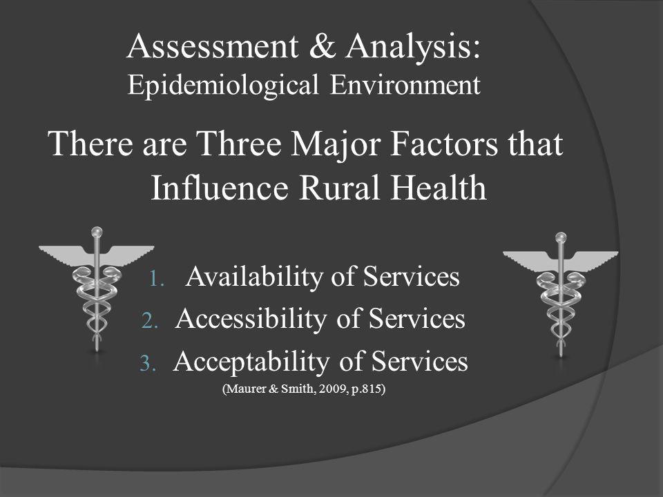 Assessment & Analysis: Epidemiological Environment