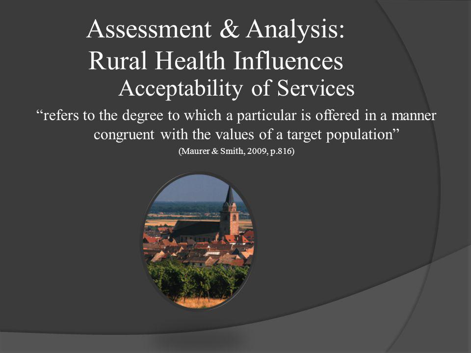 Assessment & Analysis: Rural Health Influences