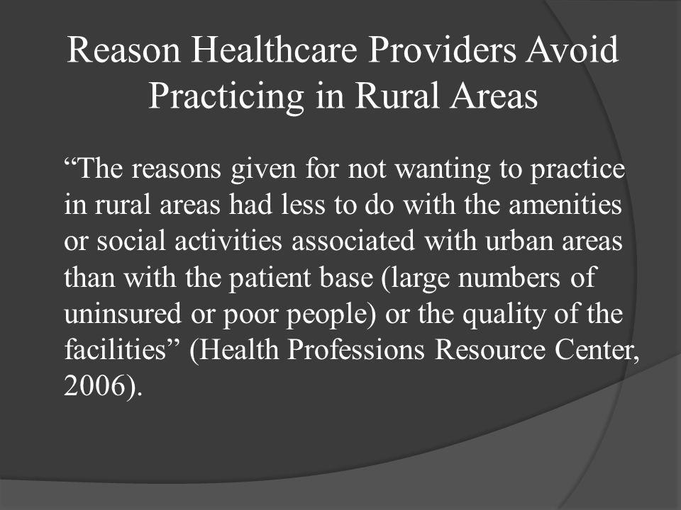 Reason Healthcare Providers Avoid Practicing in Rural Areas