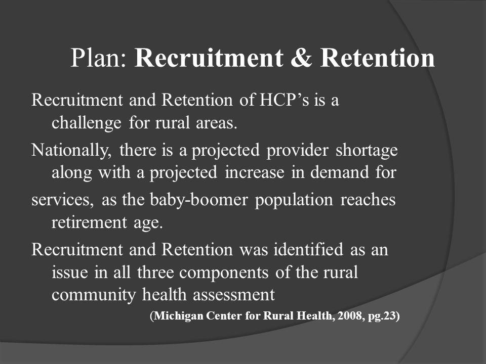 Plan: Recruitment & Retention
