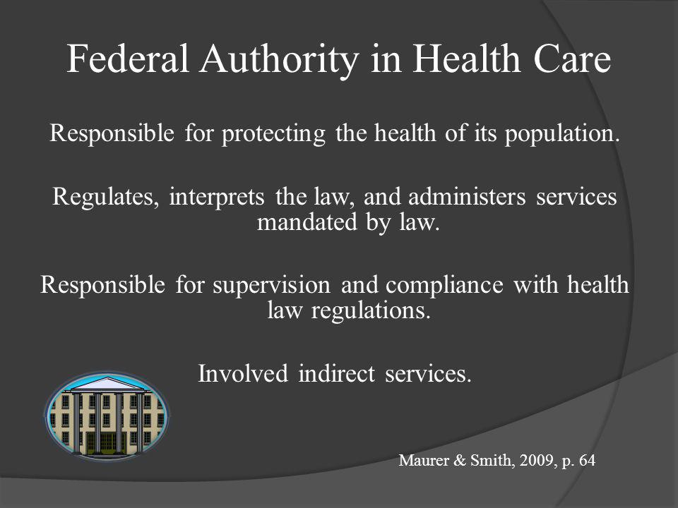 Federal Authority in Health Care