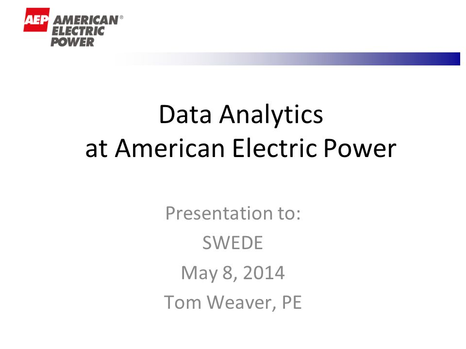 Data Analytics at American Electric Power