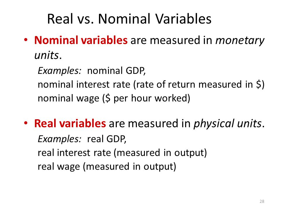 Real vs. Nominal Variables