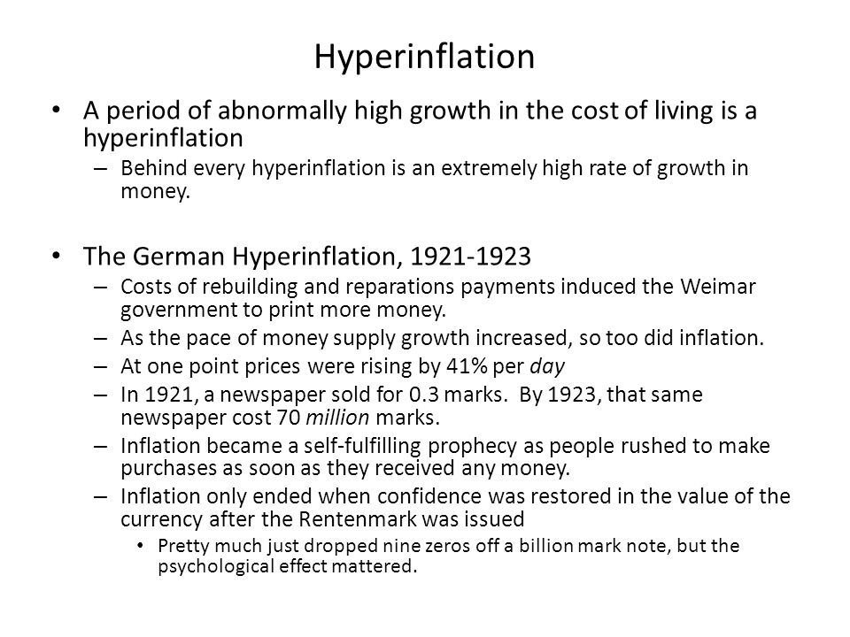 Hyperinflation A period of abnormally high growth in the cost of living is a hyperinflation.