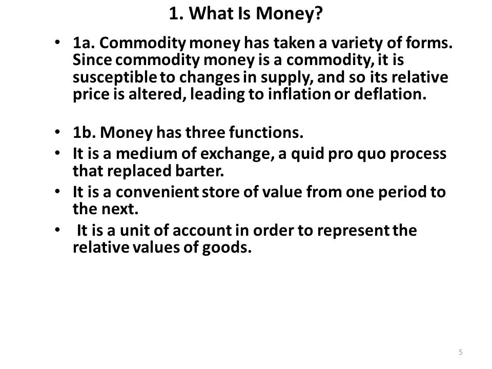 1. What Is Money