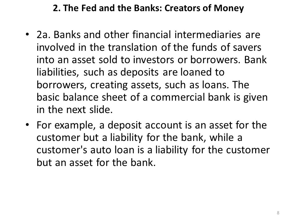 2. The Fed and the Banks: Creators of Money
