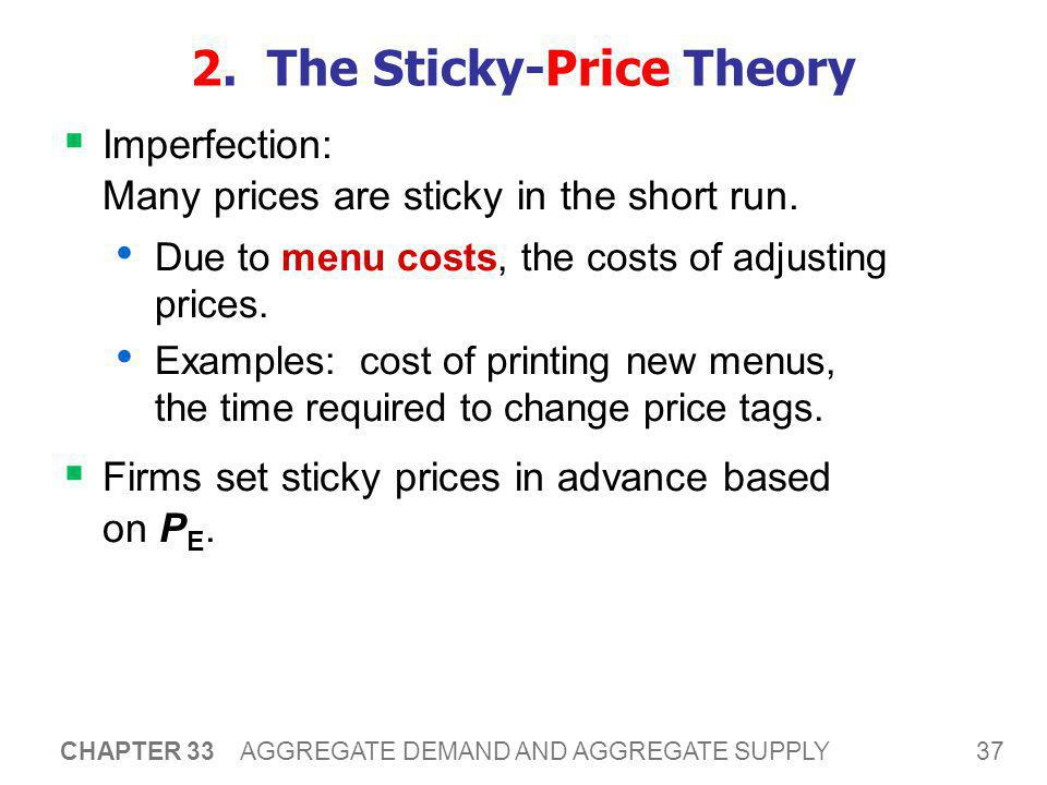 2. The Sticky-Price Theory