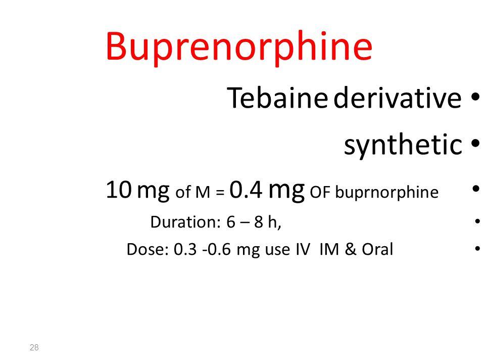 Buprenorphine Tebaine derivative synthetic