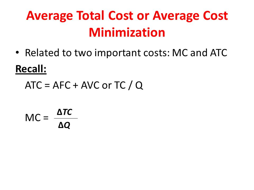 Average Total Cost or Average Cost Minimization
