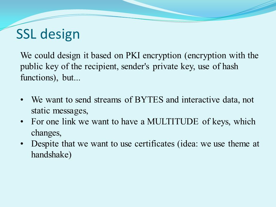 SSL design