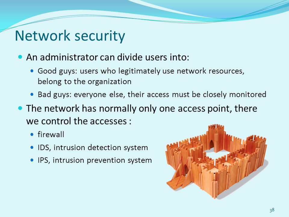 Network security An administrator can divide users into:
