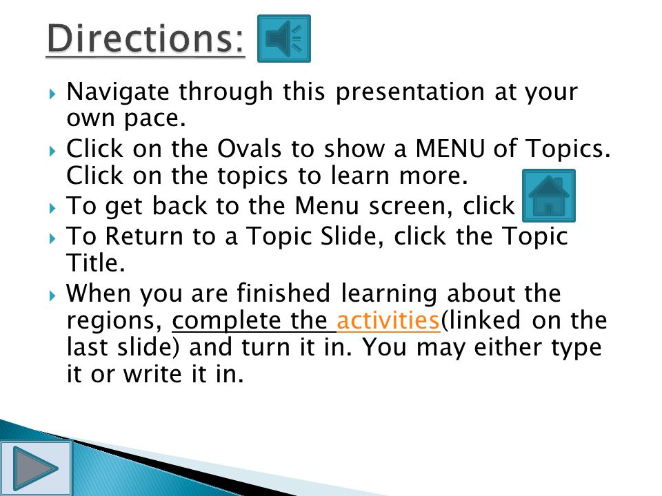 Directions: Navigate through this presentation at your own pace.