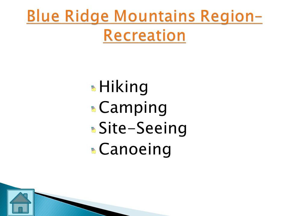 Blue Ridge Mountains Region– Recreation