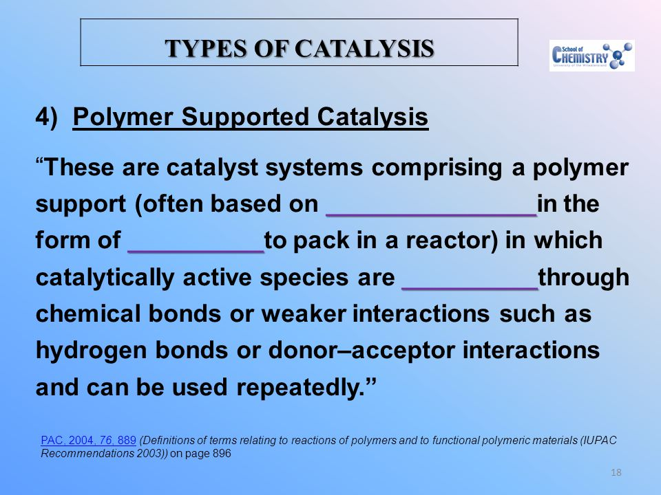 Polymer Supported Catalysis