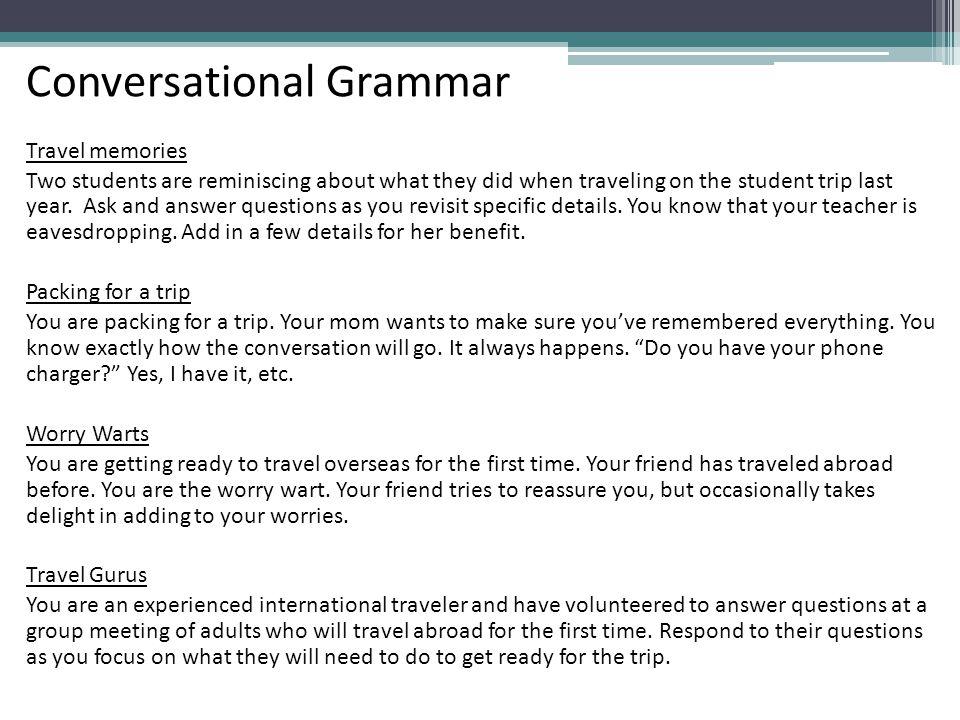 Conversational Grammar