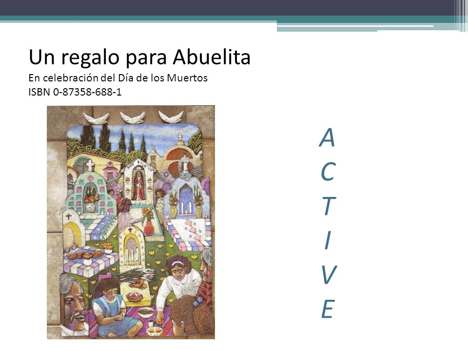 Un regalo para Abuelita En celebración del Día de los Muertos ISBN 0-87358-688-1