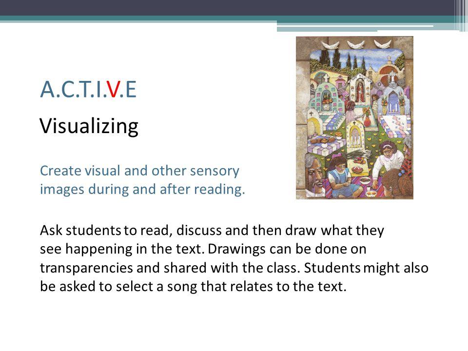 A.C.T.I.V.E Visualizing Create visual and other sensory