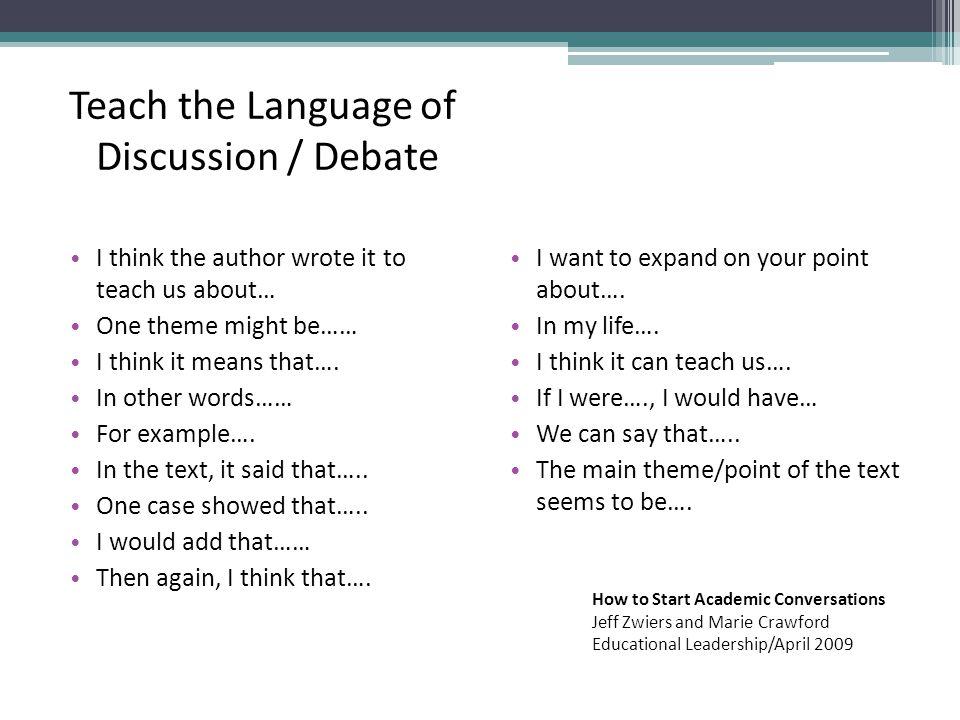 Teach the Language of Discussion / Debate