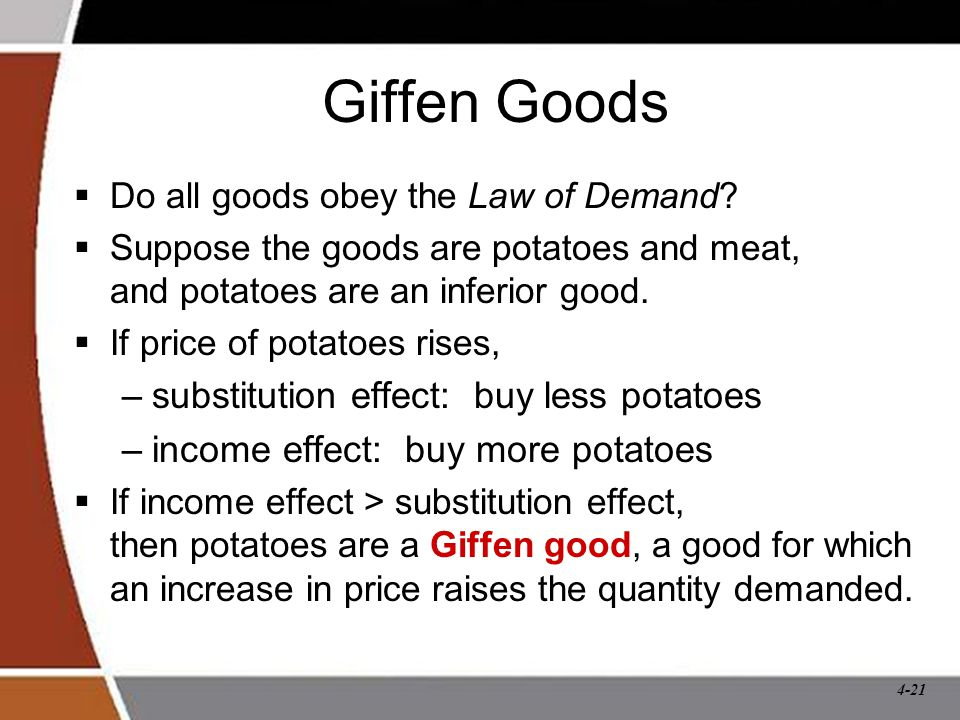 Giffen Goods substitution effect: buy less potatoes