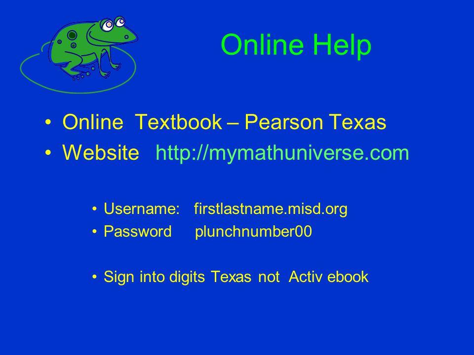 Online Help Online Textbook – Pearson Texas