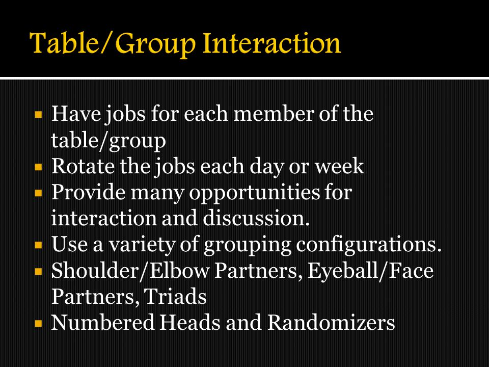 Table/Group Interaction