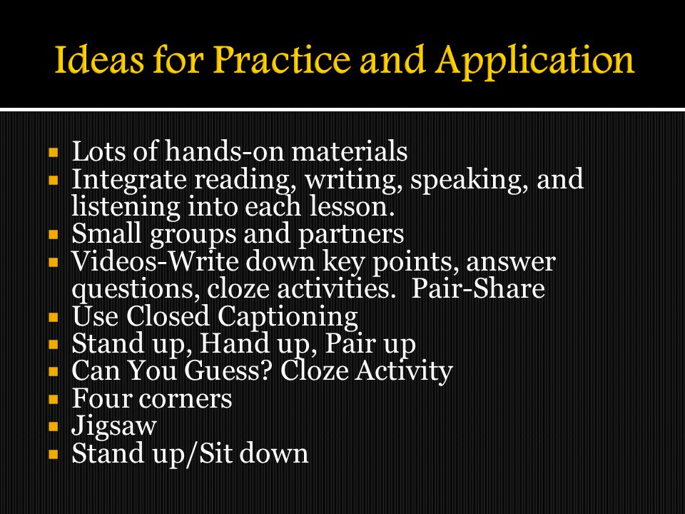 Ideas for Practice and Application