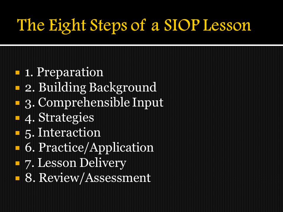 The Eight Steps of a SIOP Lesson