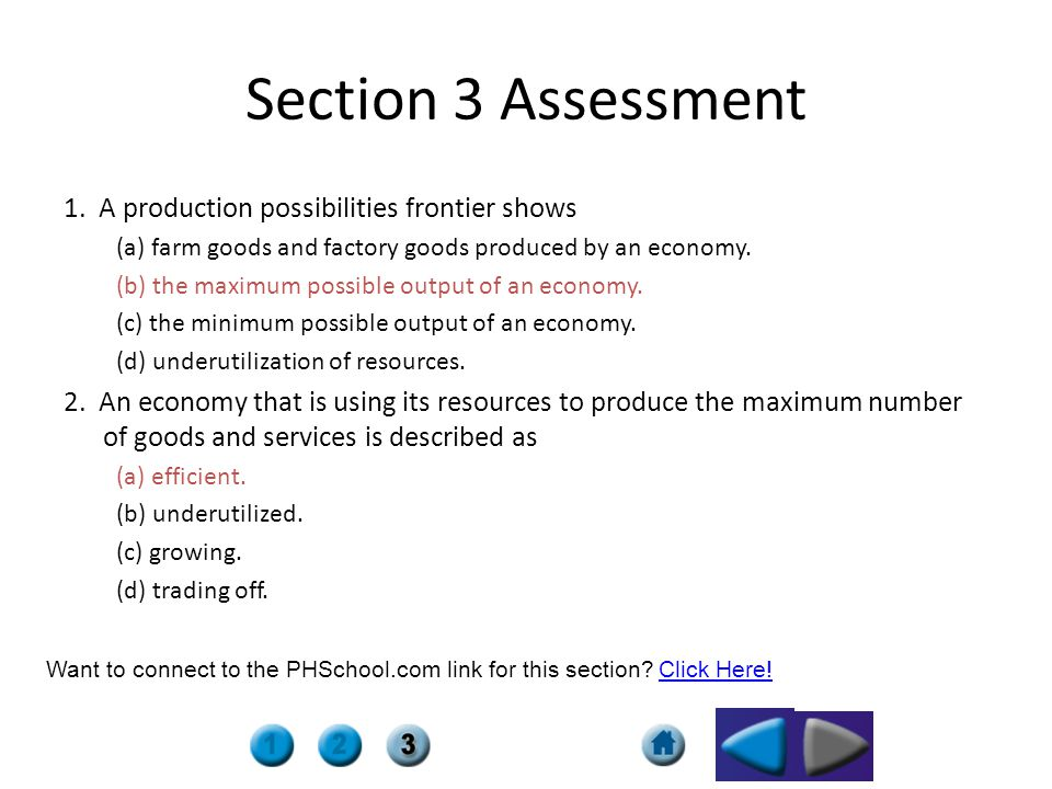 Section 3 Assessment 1. A production possibilities frontier shows