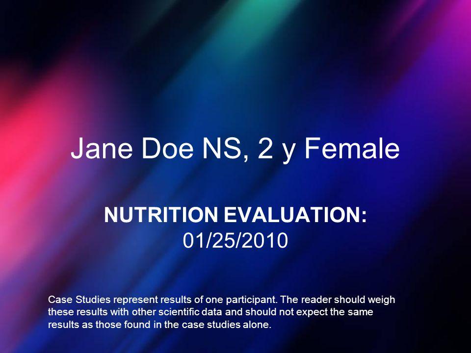 NUTRITION EVALUATION: 01/25/2010
