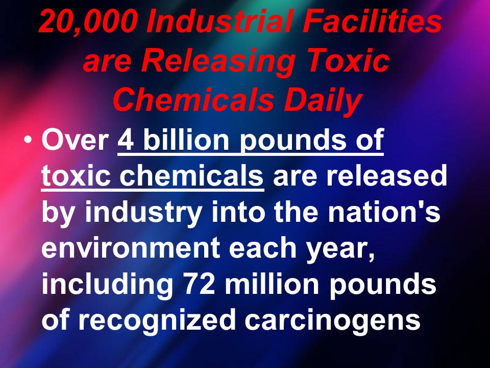 20,000 Industrial Facilities are Releasing Toxic Chemicals Daily