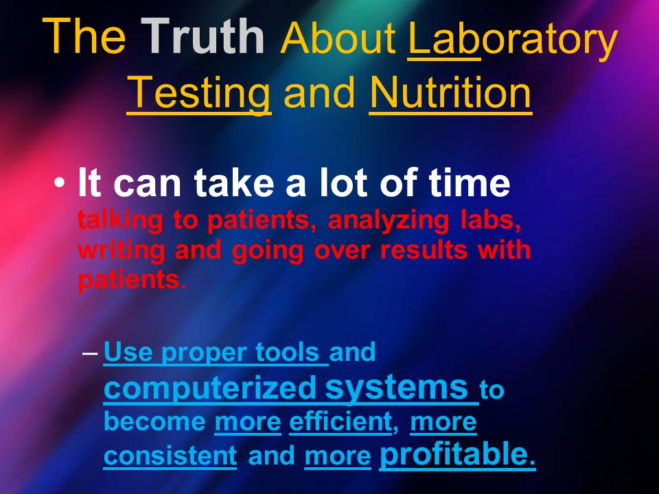 The Truth About Laboratory Testing and Nutrition