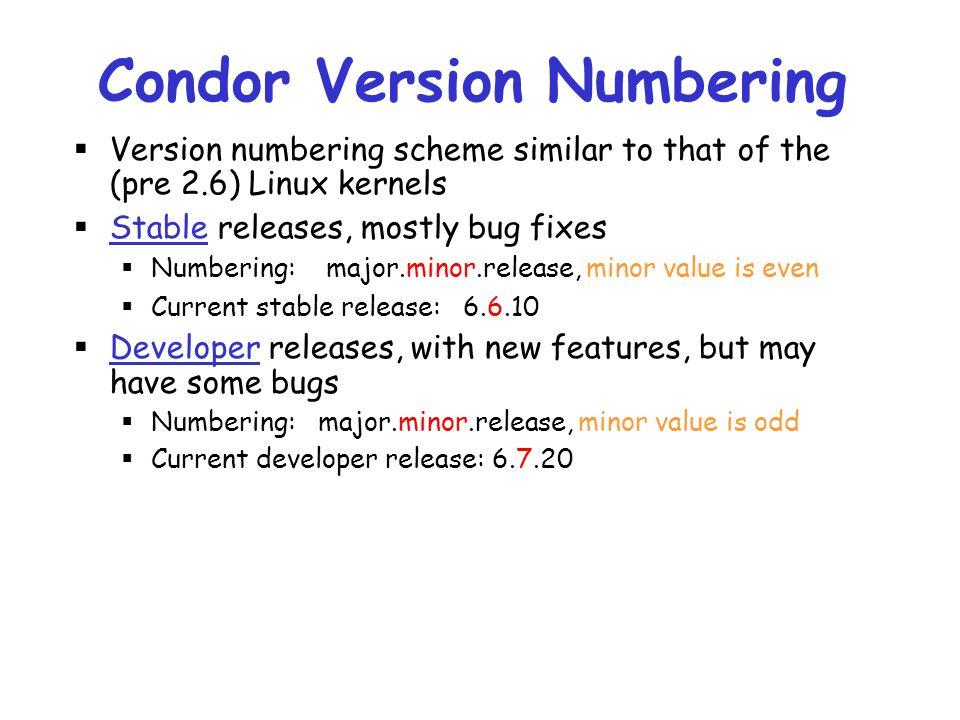 Condor Version Numbering